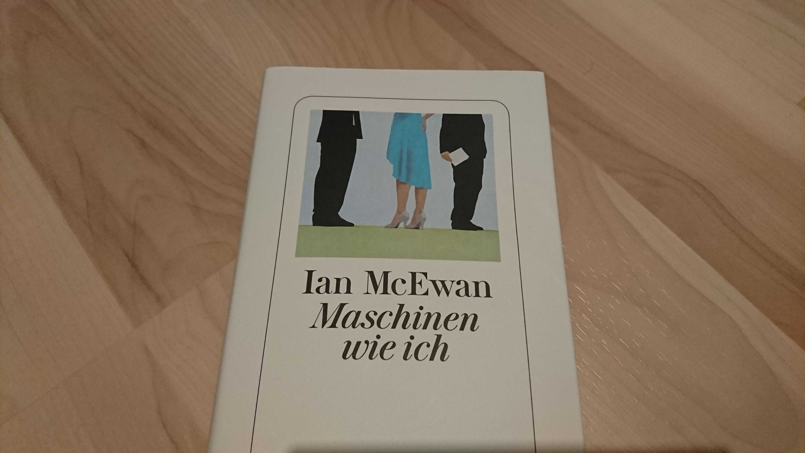 Ian McEwan – Maschinen wie ich (und Menschen wie ihr)